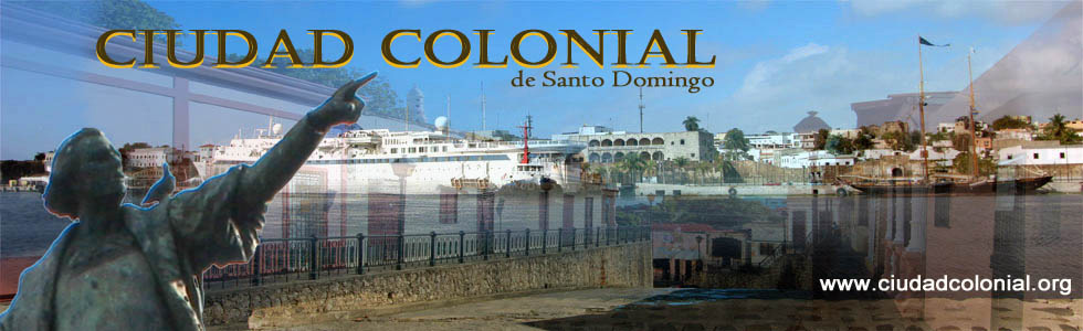 Ciudad Colonial de Santo Domingo